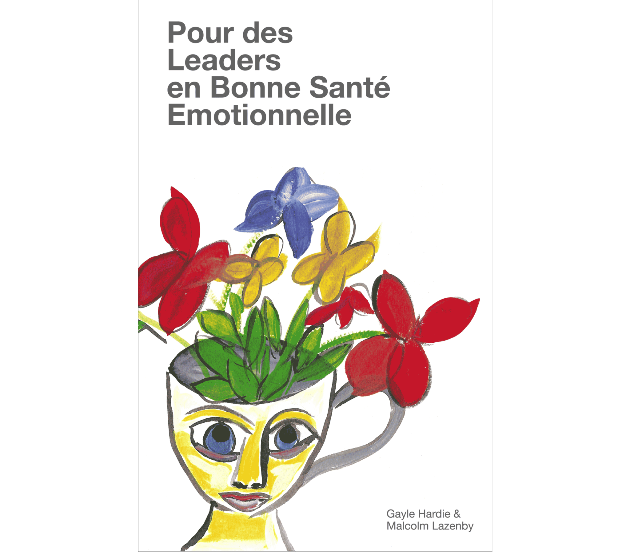 The Emotionally Healthy Leader French edition
